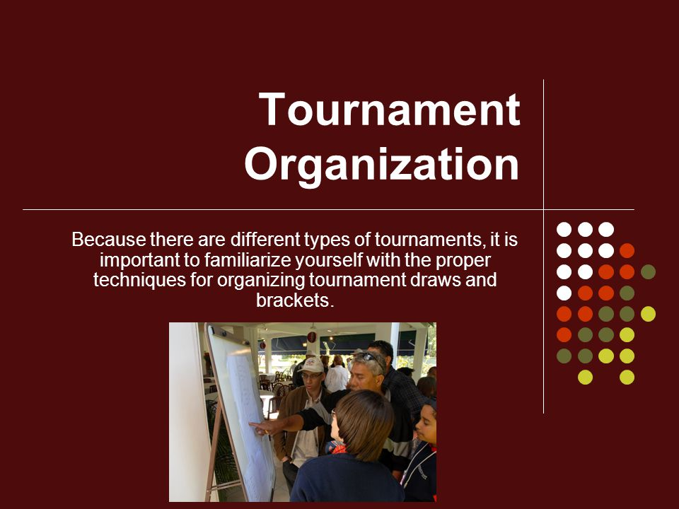 Tournament Organization