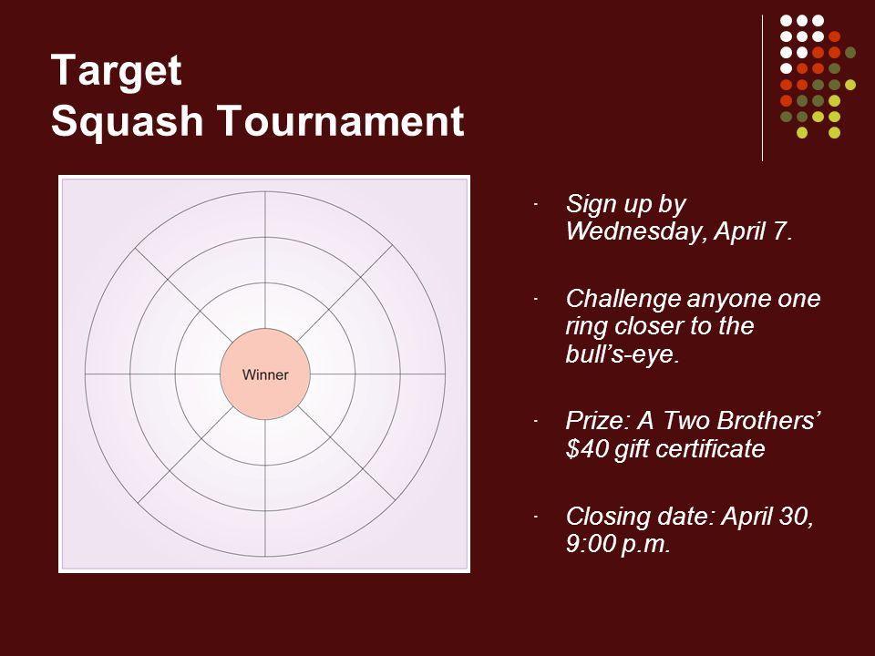 Target Squash Tournament