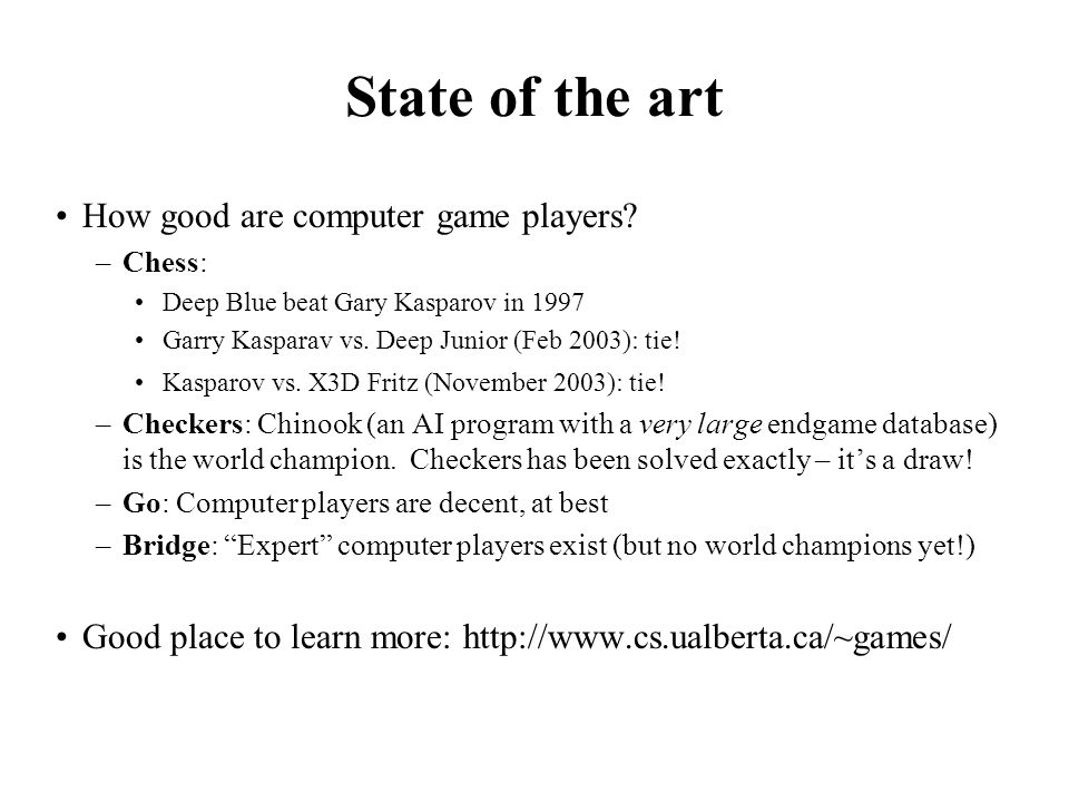State of the art How good are computer game players