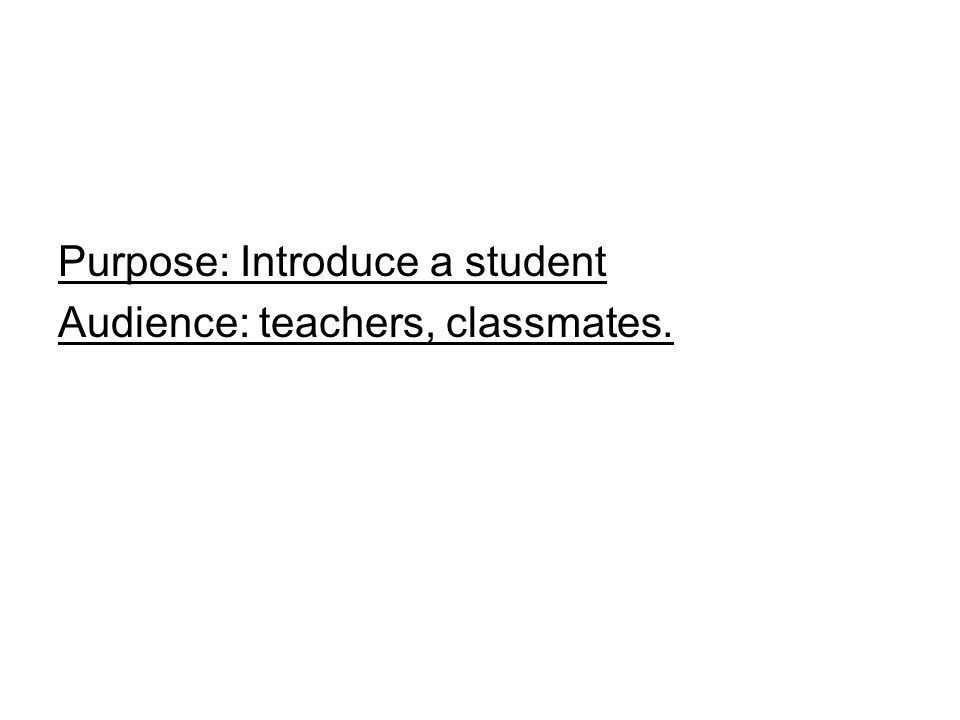 Purpose: Introduce a student