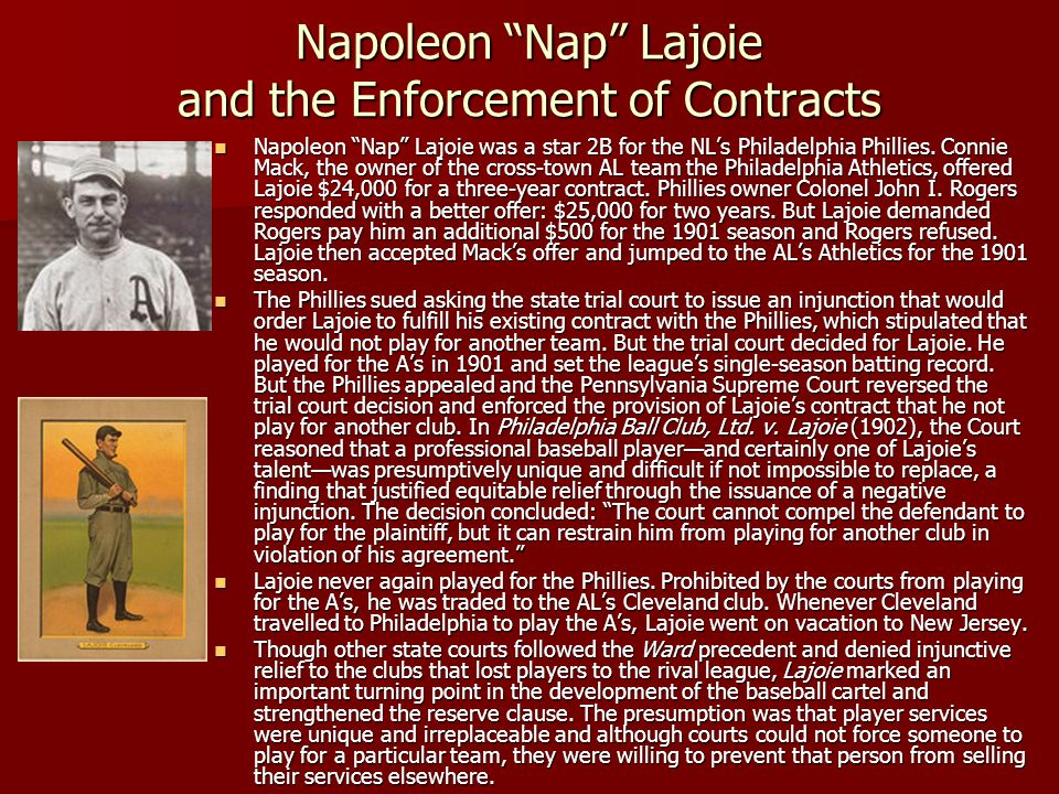 Napoleon Nap Lajoie and the Enforcement of Contracts