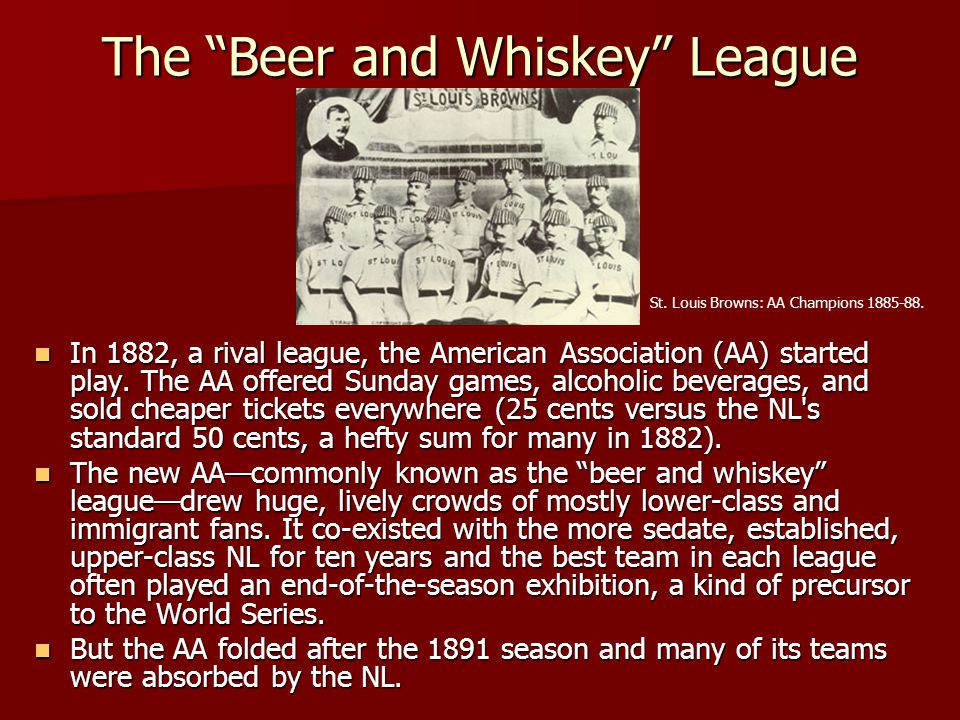 The Beer and Whiskey League
