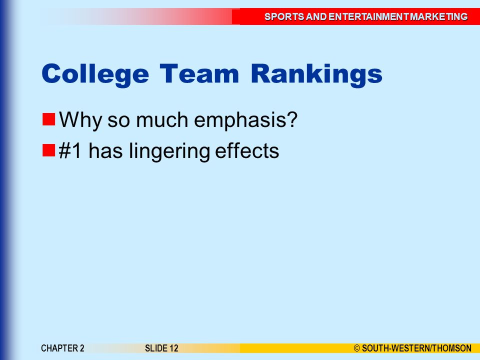 College Team Rankings Why so much emphasis #1 has lingering effects