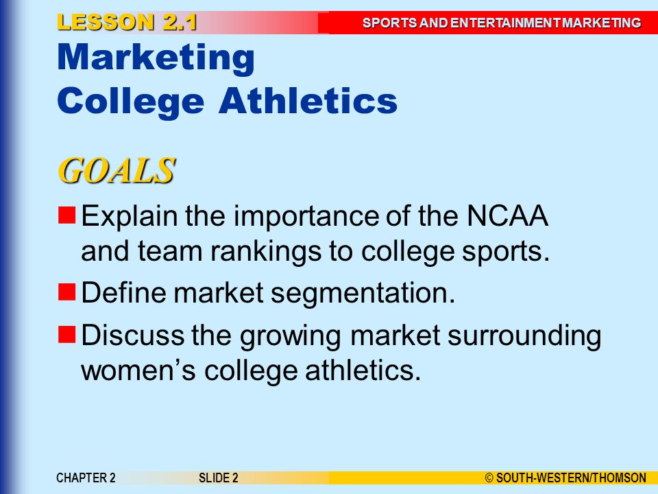 LESSON 2.1 Marketing College Athletics