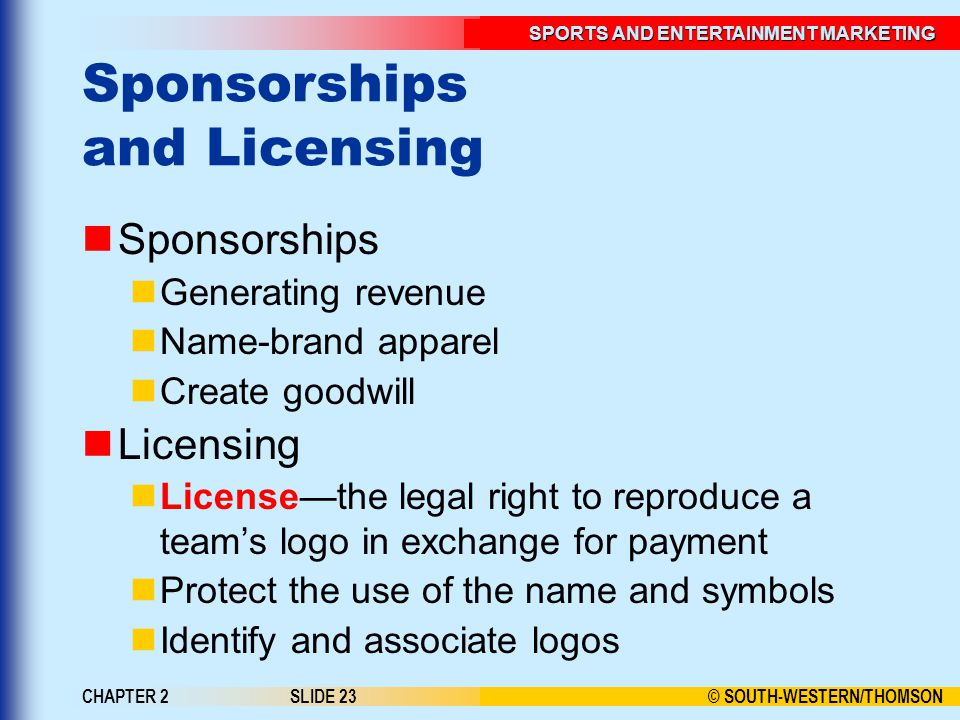 Sponsorships and Licensing