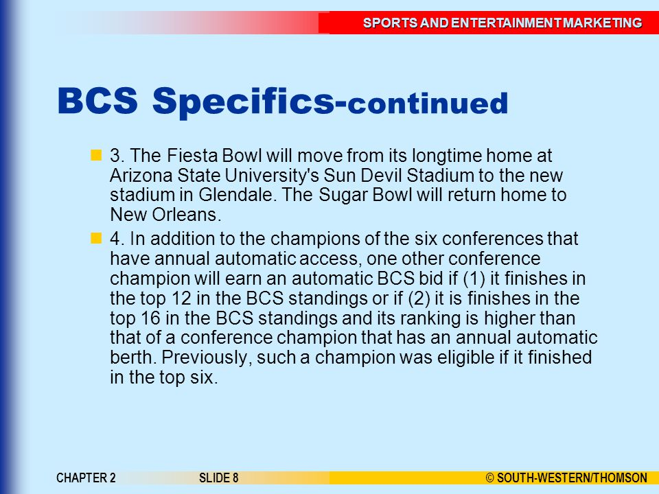 BCS Specifics-continued
