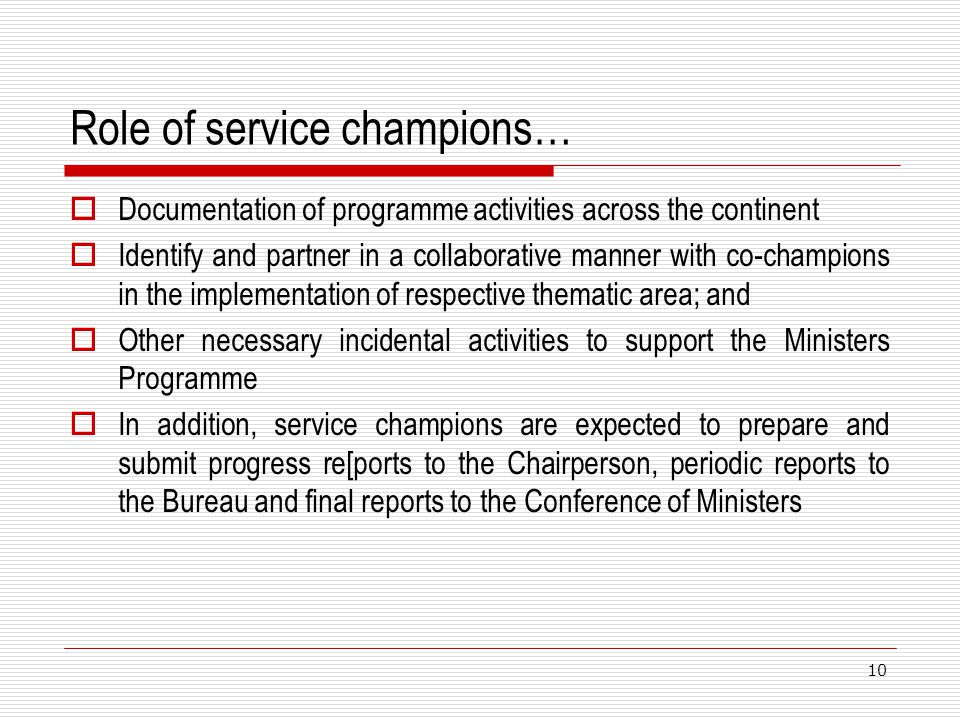 Role of service champions…