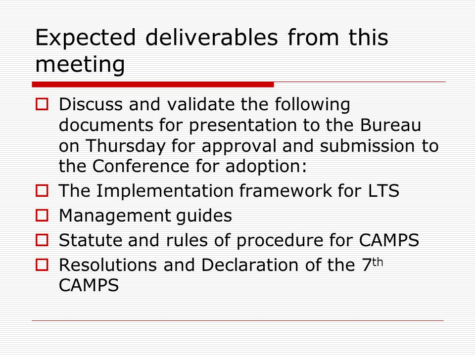 Expected deliverables from this meeting