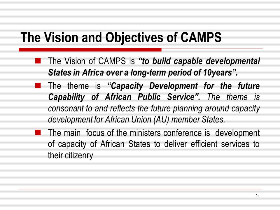The Vision and Objectives of CAMPS