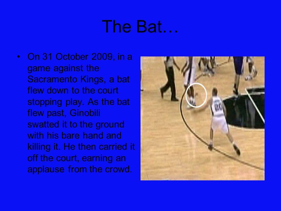 The Bat…