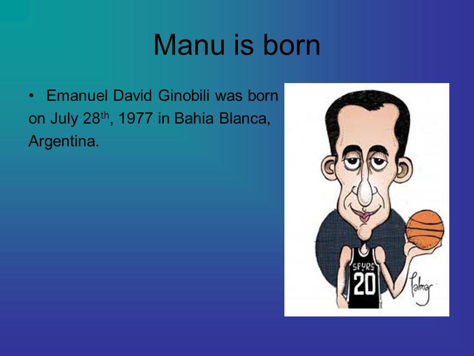 Manu is born Emanuel David Ginobili was born