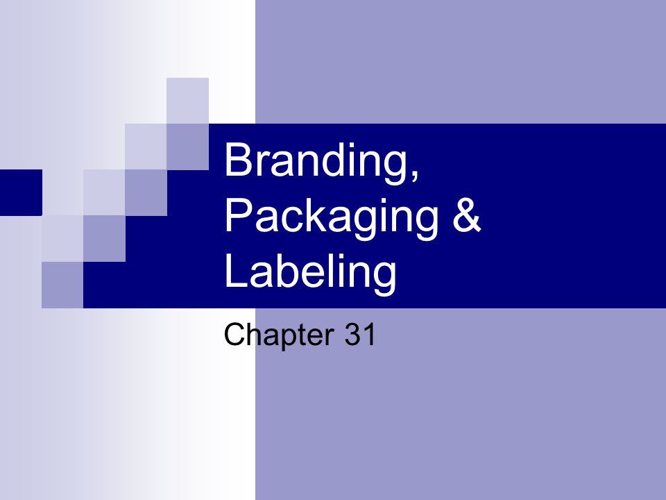 Branding, Packaging & Labeling