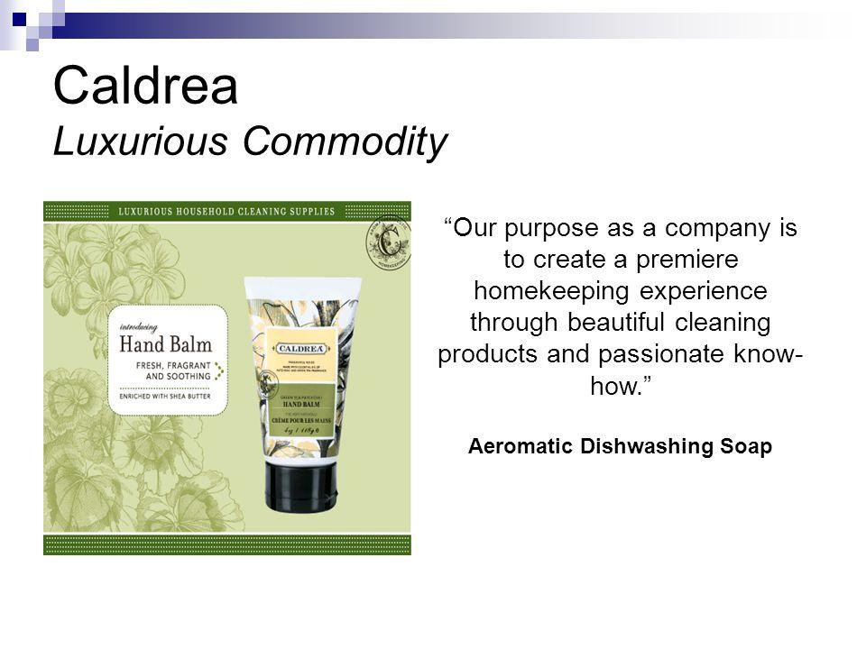 Caldrea Luxurious Commodity