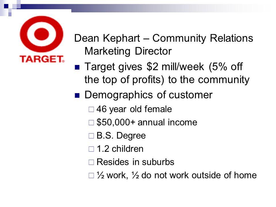 Dean Kephart – Community Relations Marketing Director