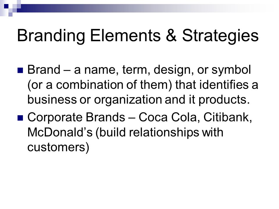 Branding Elements & Strategies