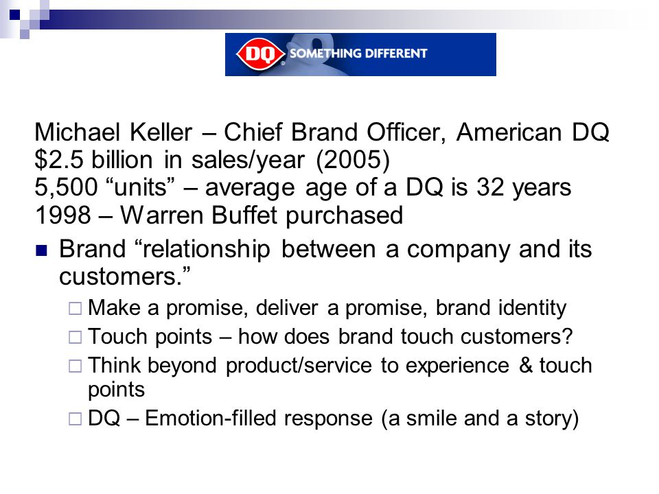 Michael Keller – Chief Brand Officer, American DQ