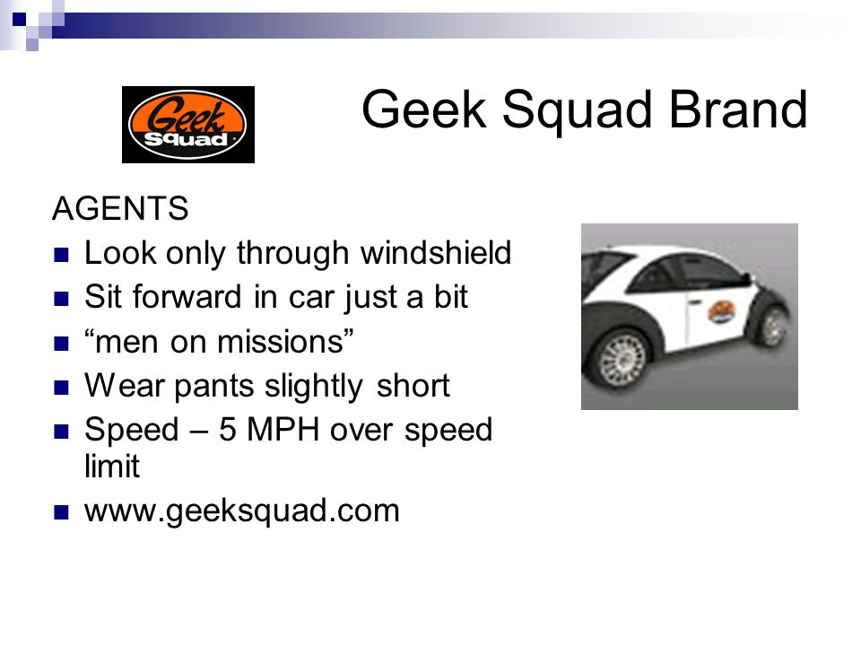 Geek Squad Brand AGENTS Look only through windshield