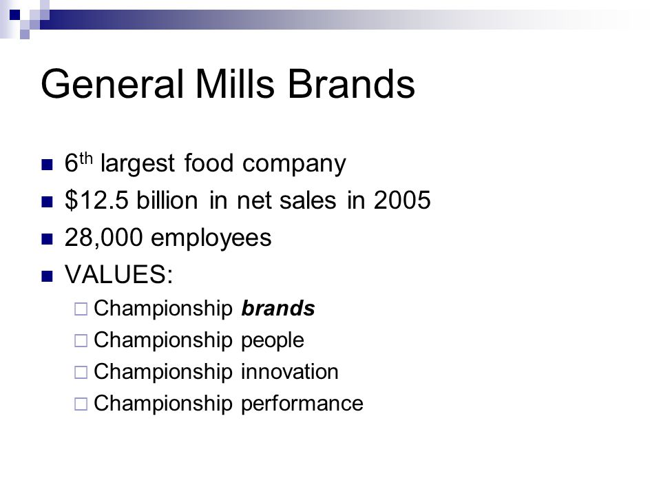 General Mills Brands 6th largest food company