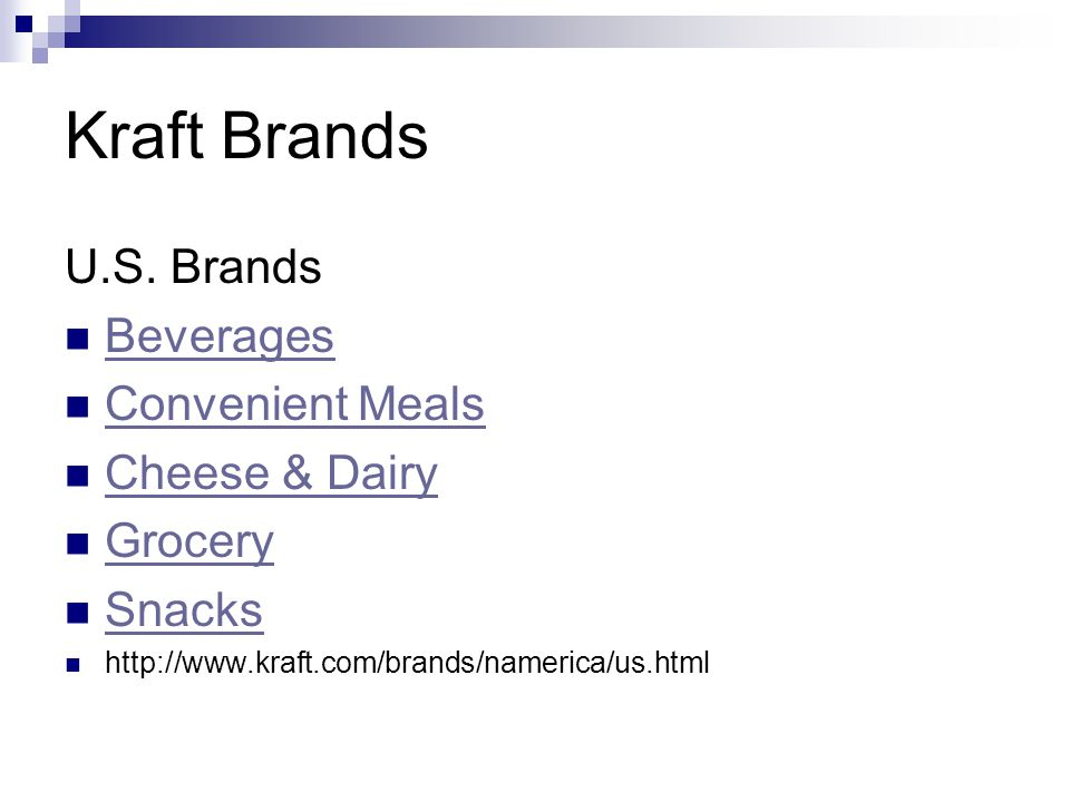 Kraft Brands U.S. Brands Beverages Convenient Meals Cheese & Dairy