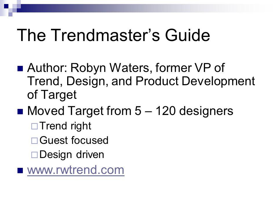 The Trendmaster's Guide