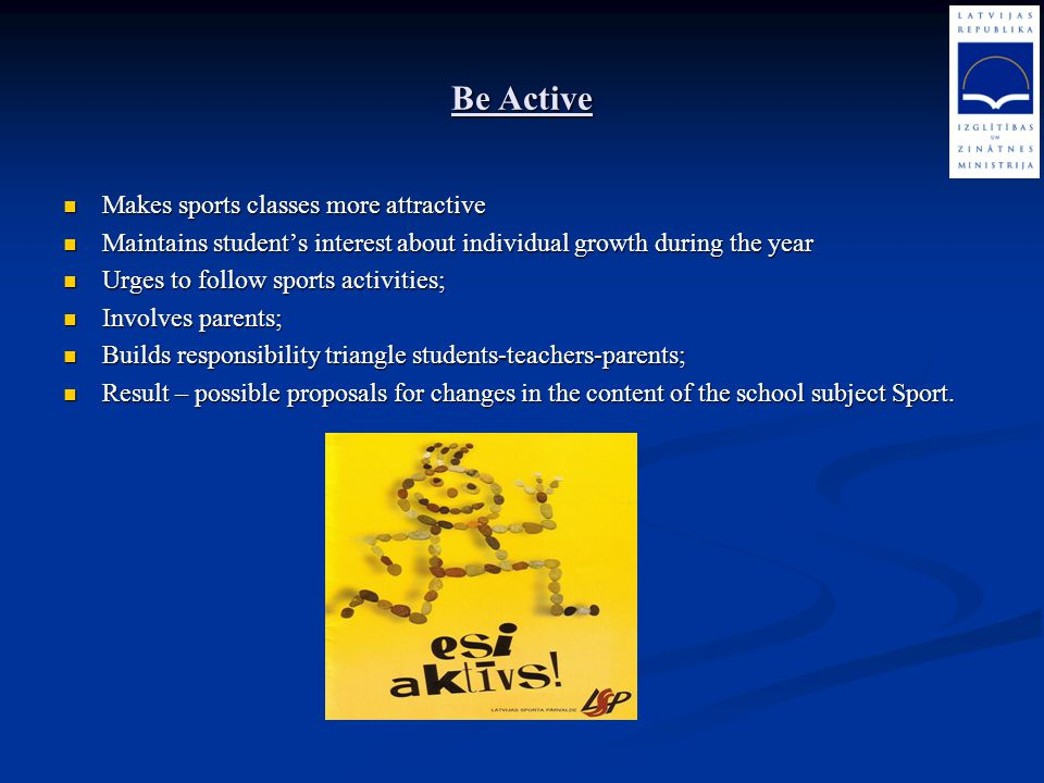 Be Active Makes sports classes more attractive