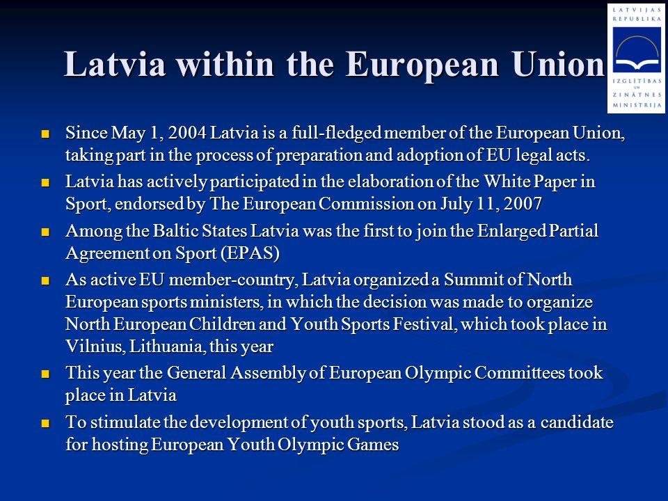 Latvia within the European Union