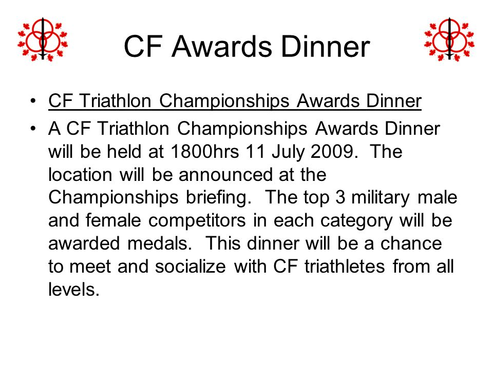CF Awards Dinner CF Triathlon Championships Awards Dinner