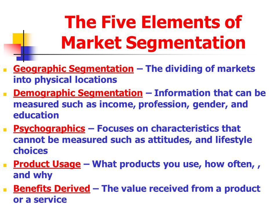 The Five Elements of Market Segmentation