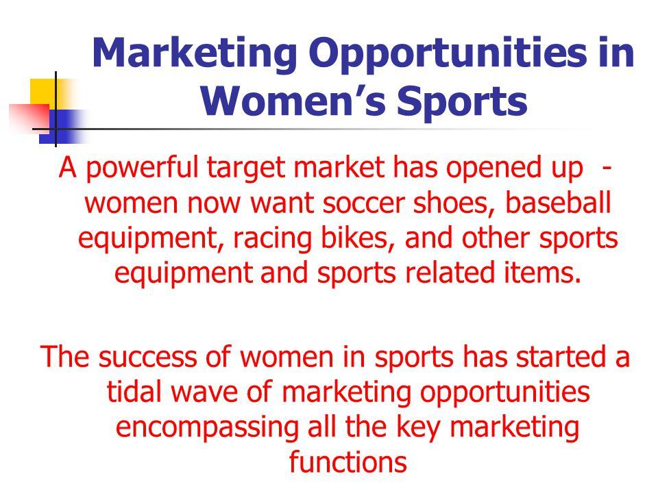 Marketing Opportunities in Women's Sports
