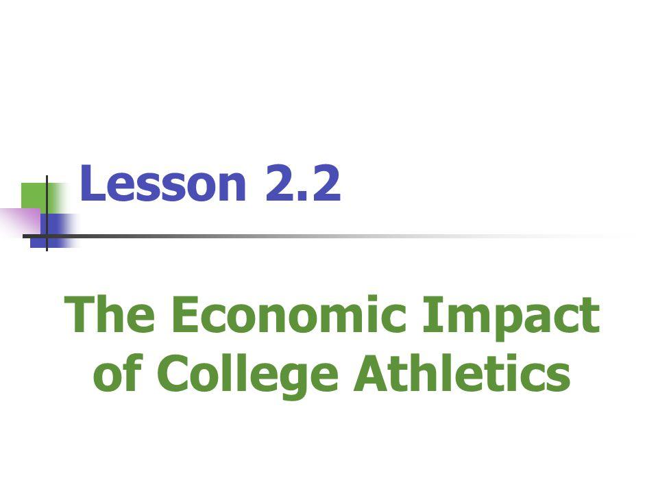 The Economic Impact of College Athletics