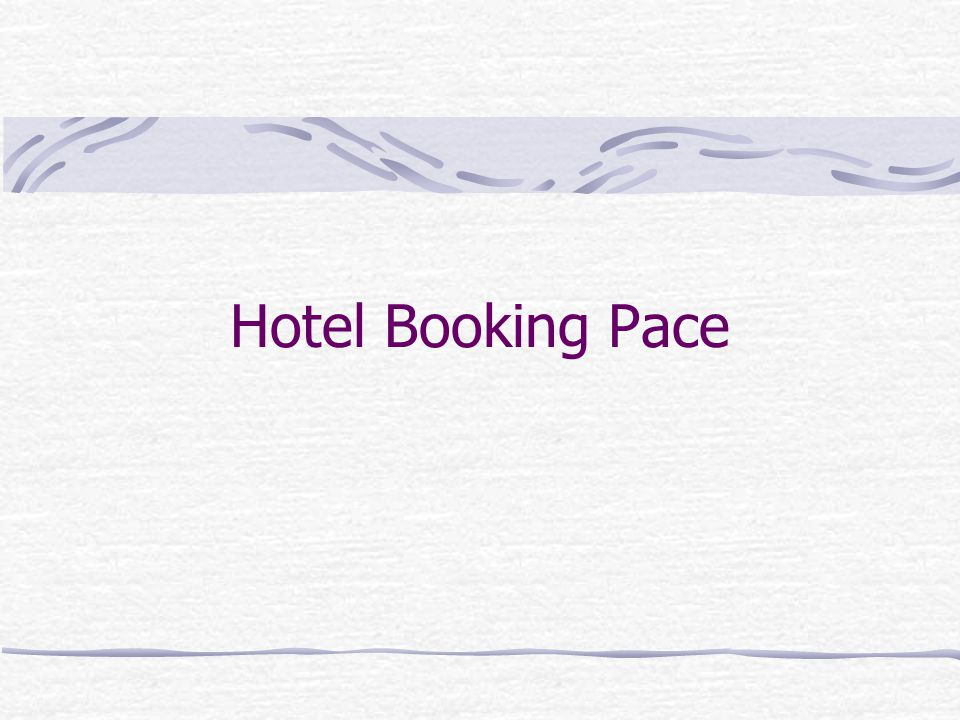 Hotel Booking Pace