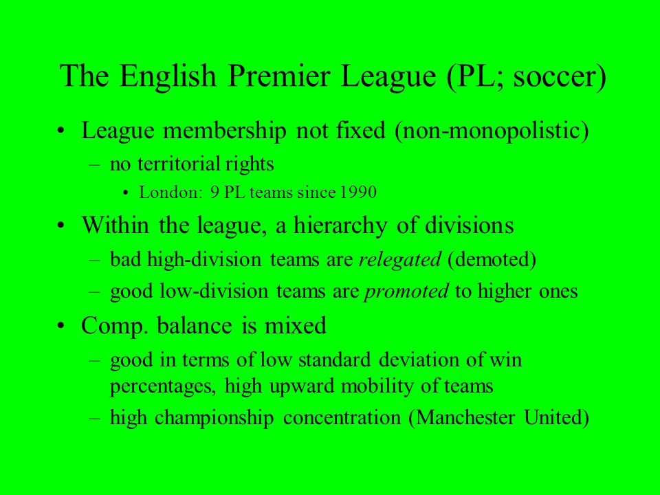 The English Premier League (PL; soccer)