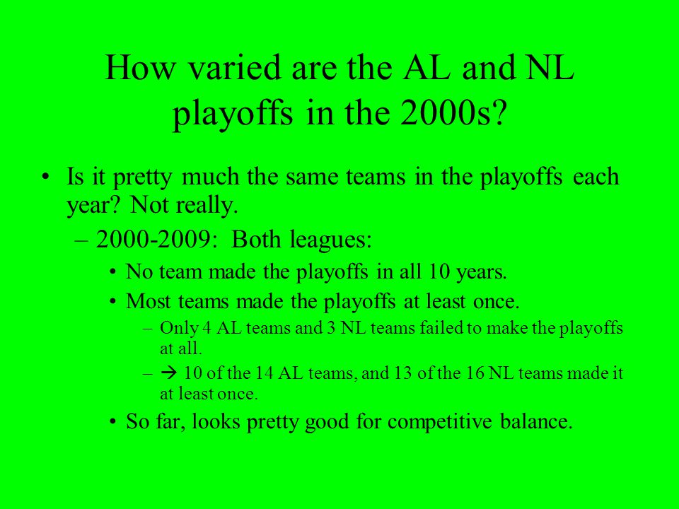 How varied are the AL and NL playoffs in the 2000s