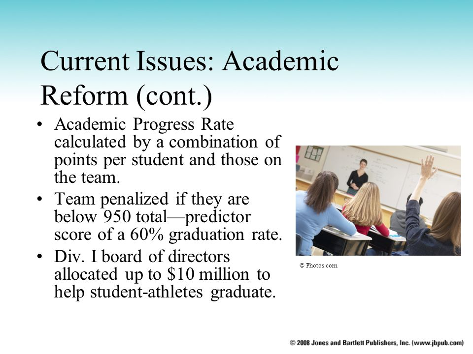 Current Issues: Academic Reform (cont.)
