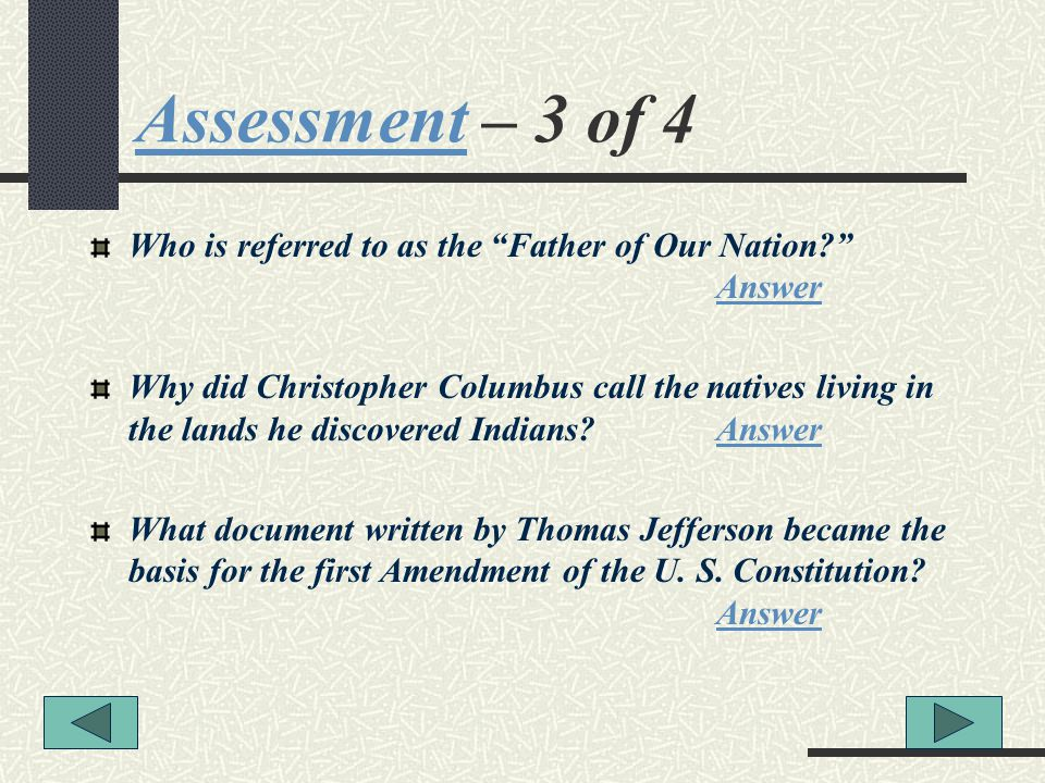 Assessment – 3 of 4 Who is referred to as the Father of Our Nation Answer.