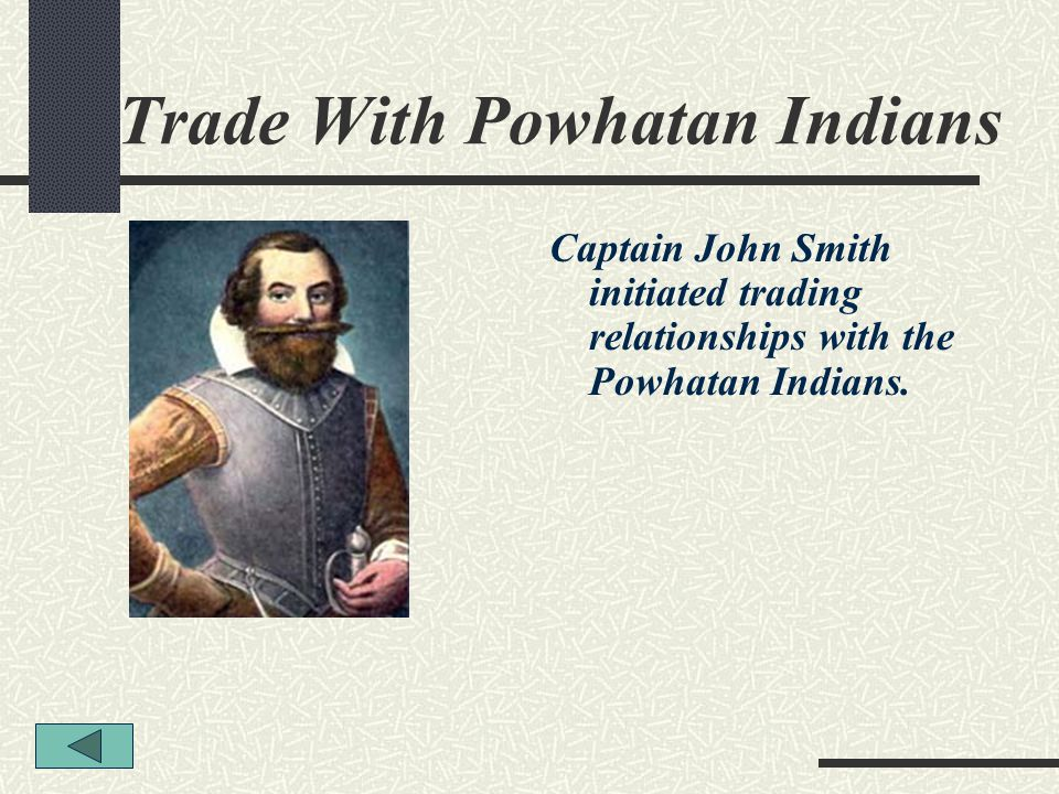 Trade With Powhatan Indians