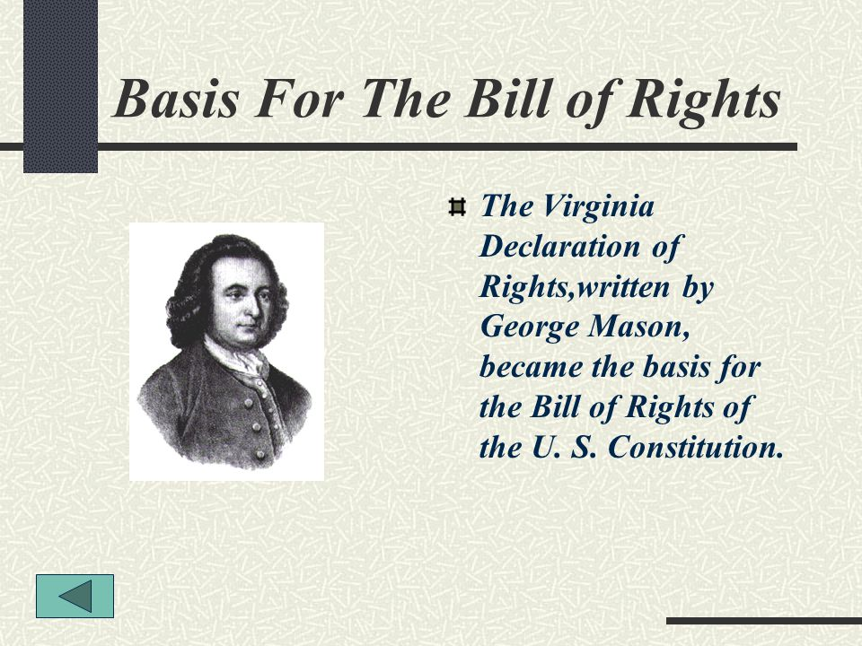 Basis For The Bill of Rights