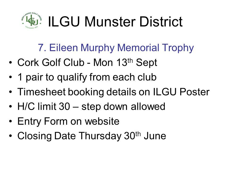 7. Eileen Murphy Memorial Trophy