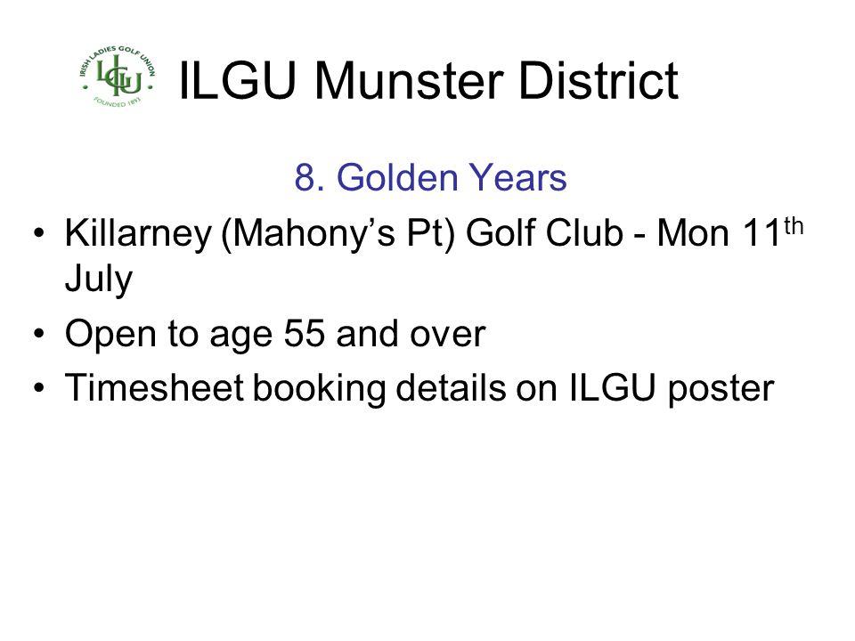 ILGU Munster District 8. Golden Years