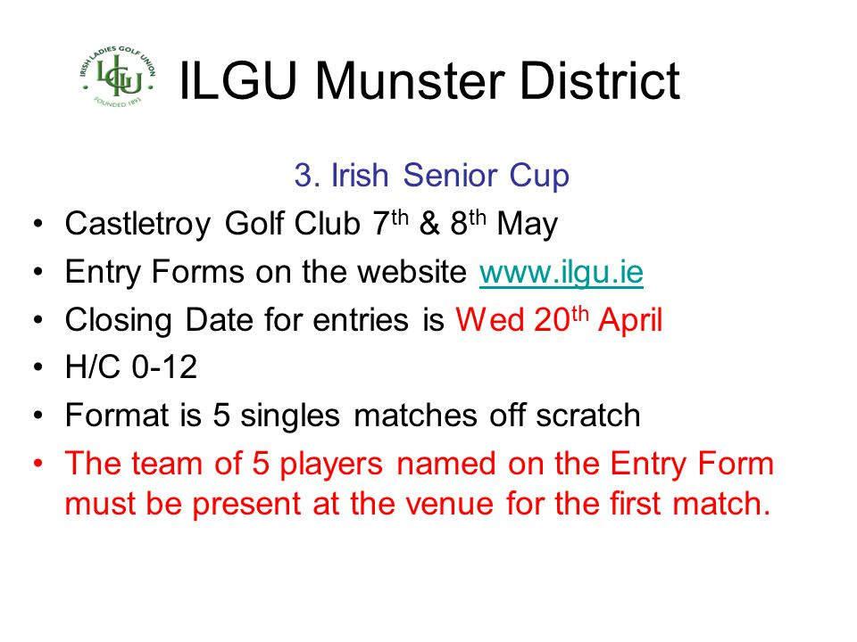 ILGU Munster District 3. Irish Senior Cup