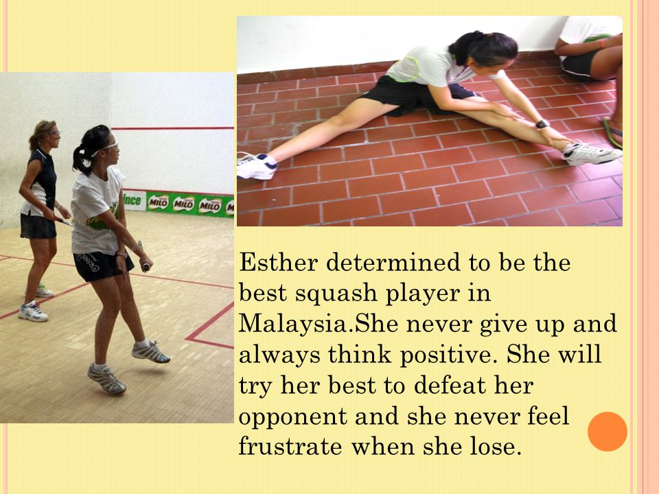 Esther determined to be the best squash player in Malaysia