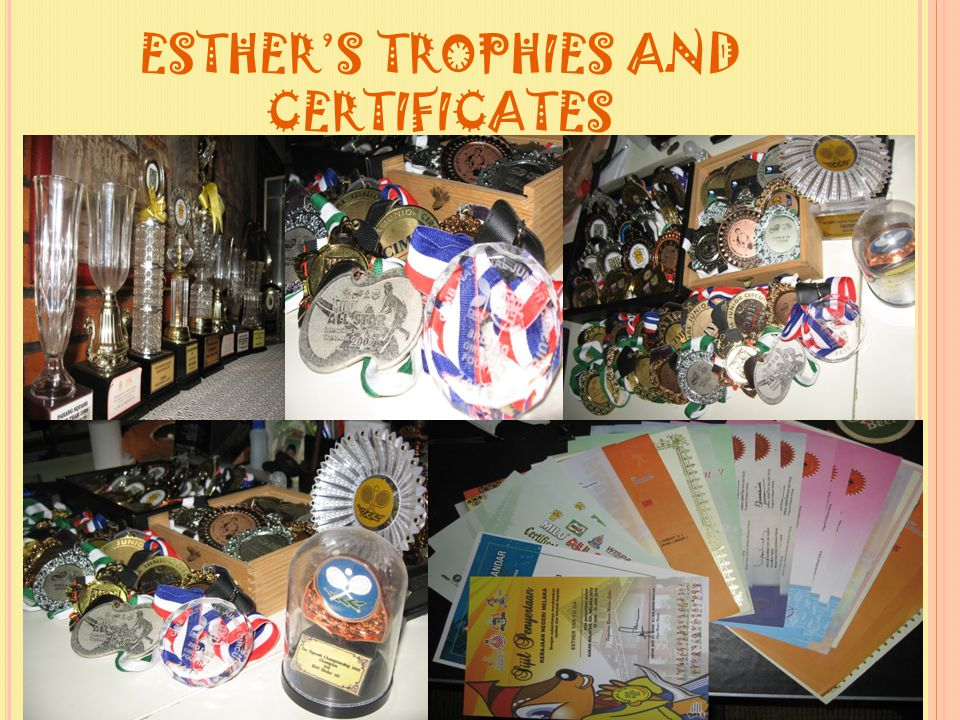 ESTHER'S TROPHIES AND CERTIFICATES