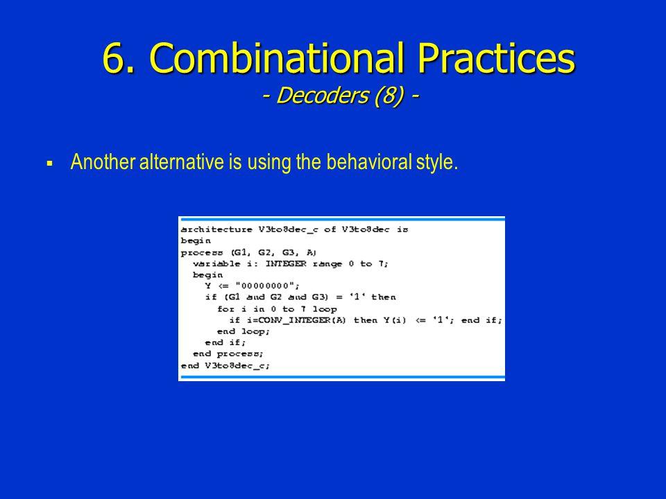 6. Combinational Practices - Decoders (8) -