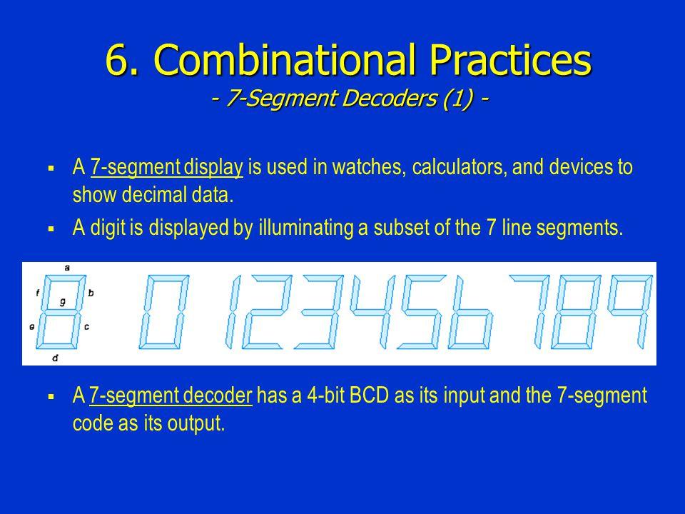 6. Combinational Practices - 7-Segment Decoders (1) -