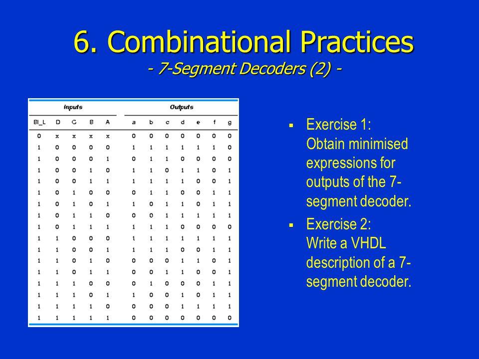 6. Combinational Practices - 7-Segment Decoders (2) -