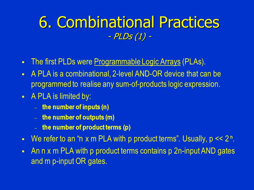 6. Combinational Practices - PLDs (1) -