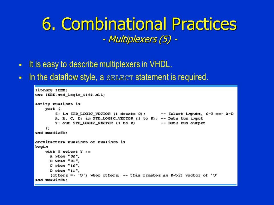6. Combinational Practices - Multiplexers (5) -