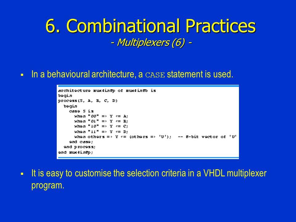 6. Combinational Practices - Multiplexers (6) -
