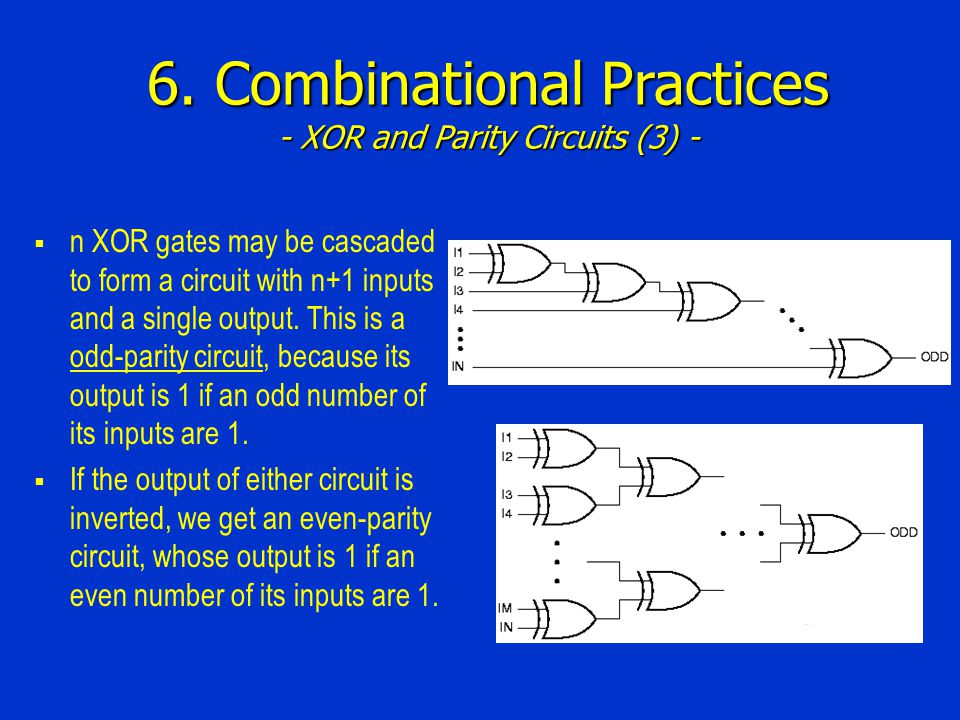 6. Combinational Practices - XOR and Parity Circuits (3) -
