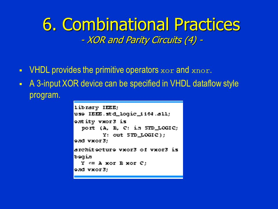 6. Combinational Practices - XOR and Parity Circuits (4) -